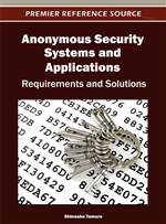 Approaches to Developing Secure Anonymous Systems