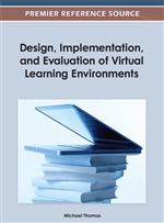 Design, Implementation, and Evaluation of Virtual Learning Environments