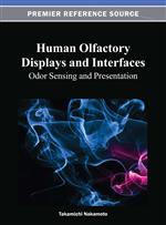 Human Olfactory Displays and Interfaces: Odor Sensing and Presentation