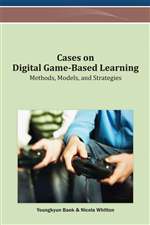 Cases on Digital Game-Based Learning: Methods, Models, and Strategies