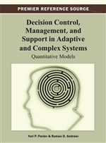 Decision Control, Management, and Support in Adaptive and Complex Systems: Quantitative Models