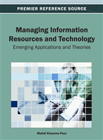 Managing Information Resources and Technology: Emerging Applications and Theories