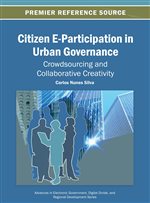 Citizen E-Participation in Urban Governance: Crowdsourcing and Collaborative Creativity