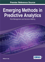 Emerging Methods in Predictive Analytics: Risk Management and Decision-Making