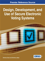 Design, Development, and Use of Secure Electronic Voting Systems