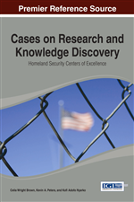Cases on Research and Knowledge Discovery: Homeland Security Centers of Excellence