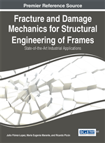 Fracture and Damage Mechanics for Structural Engineering of Frames: State-of-the-Art Industrial Applications