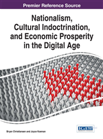 Nationalism, Cultural Indoctrination, and Economic Prosperity in the Digital Age