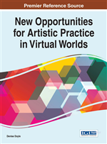 New Opportunities for Artistic Practice in Virtual Worlds