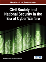 Handbook of Research on Civil Society and National Security in the Era of Cyber Warfare