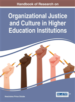 The Roles of Organizational Justice, Social Justice, and Organizational Culture in Global Higher Education