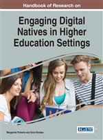 Handbook of Research on Engaging Digital Natives in Higher Education Settings