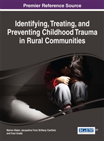 Childhood Trauma and Barriers in a Rural Setting: My Experience with Childhood Trauma and Barriers in a Rural Setting