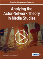 Applications of Actor-Network Theory in Media Studies: A Research Overview