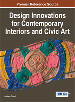 IGI Global Announces Book Presentation for Design Innovations for Contemporary Interiors and Civic Art