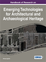 Handbook of Research on Emerging Technologies for Architectural and Archaeological Heritage