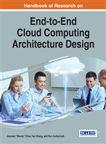 Handbook of Research on End-to-End Cloud Computing Architecture Design