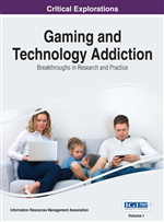 Gaming and Technology Addiction: Breakthroughs in Research and Practice