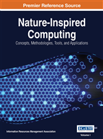 Nature-Inspired Computing: Concepts, Methodologies, Tools, and Applications