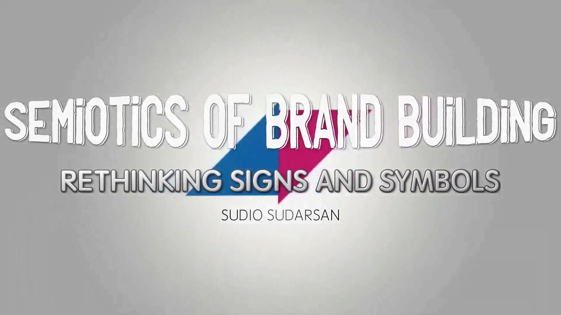 Semiotics and Brand Building: Rethinking Consumer Messaging, Signs, and Symbols