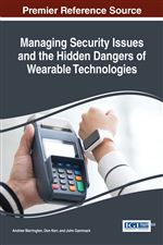 Managing Security Issues and the Hidden Dangers of Wearable Technologies