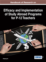 Handbook of Research on Efficacy and Implementation of Study Abroad Programs for P-12 Teachers