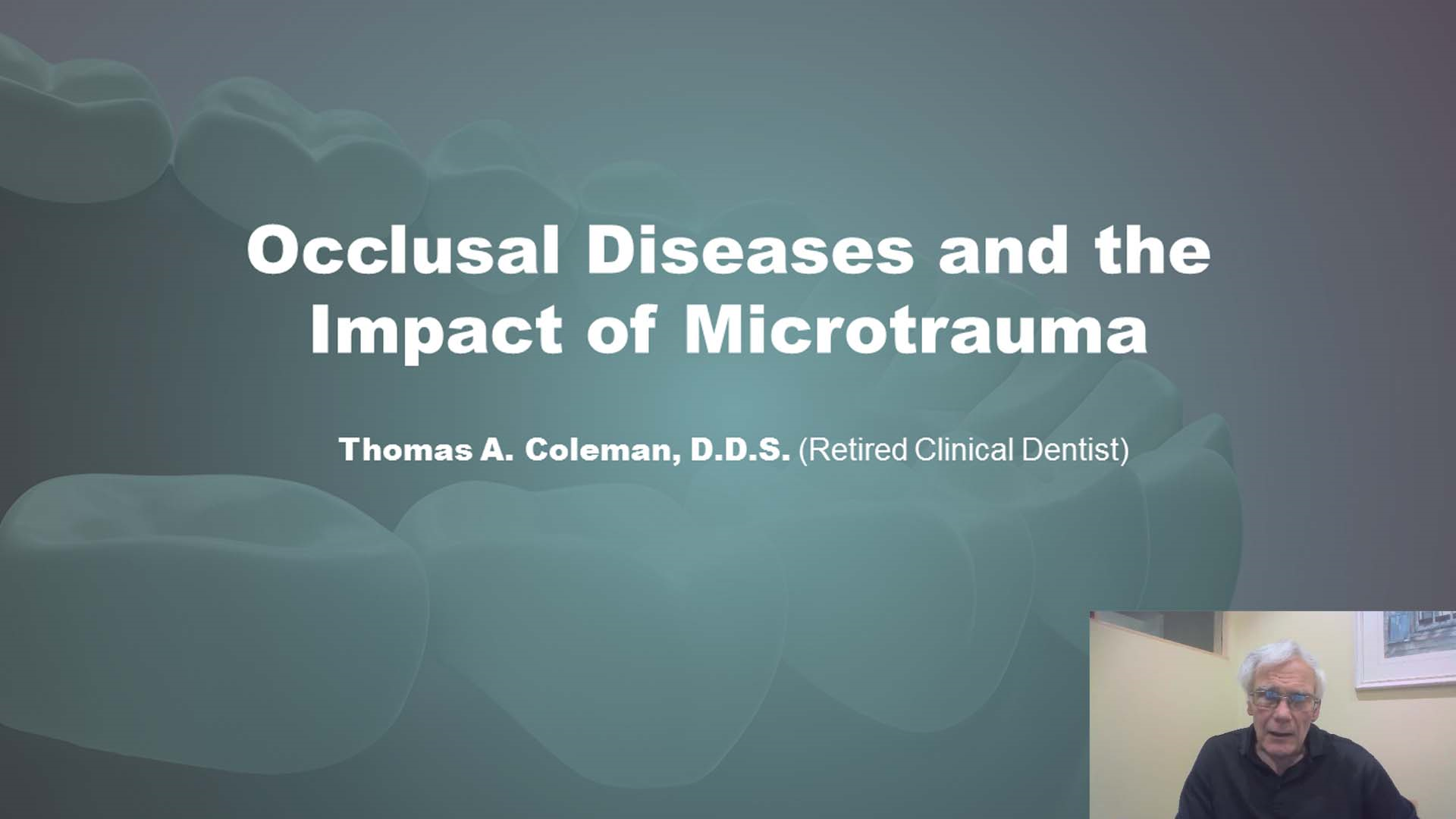 Occlusal Diseases and the Impact of Microtrauma