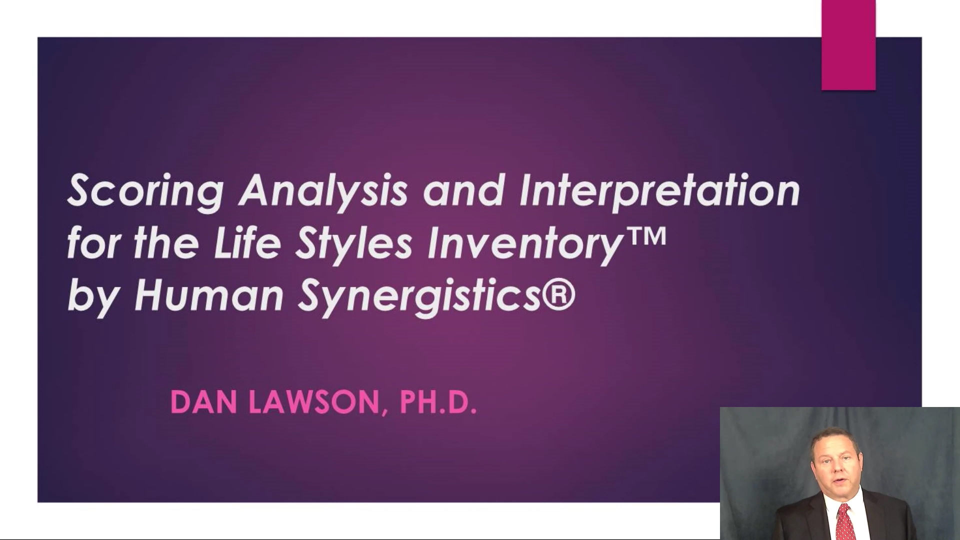 Scoring Analysis and Interpretation for the Life Styles Inventory™ by Human Synergistics®