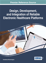Design, Development, and Integration of Reliable Electronic Healthcare Platforms
