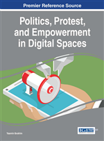 Politics, Protest, and Empowerment in Digital Spaces