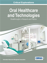 Oral Healthcare and Technologies: Breakthroughs in Research and Practice