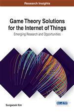 Game Theory Solutions for the Internet of Things: Emerging Research and Opportunities