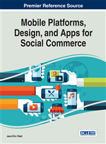 Mobile Platforms, Design, and Apps for Social Commerce