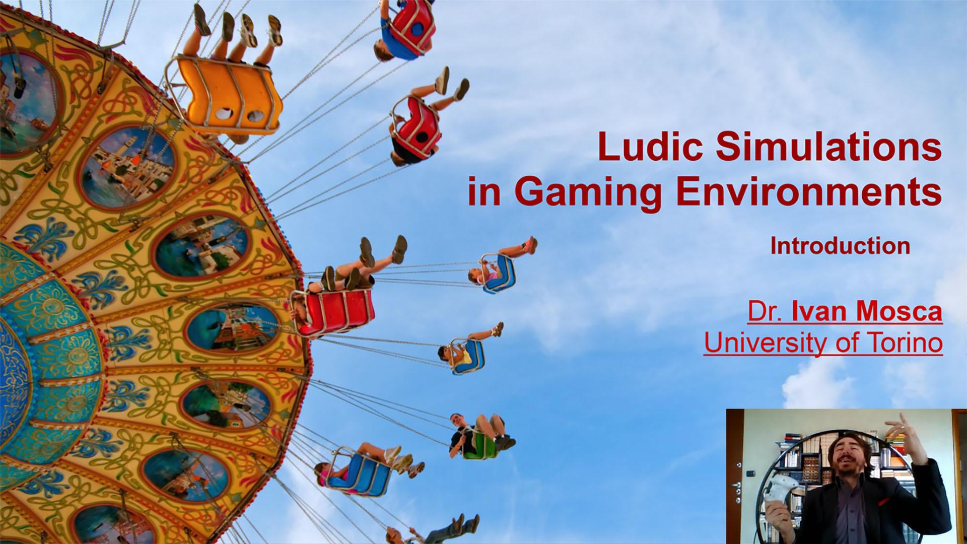 Ludic Simulations in Gaming Environments