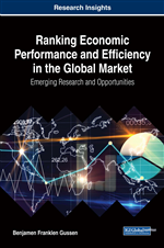 Ranking Economic Performance and Efficiency in the Global Market: Emerging Research and Opportunities