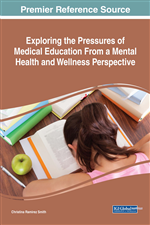 Exploring the Pressures of Medical Education From a Mental Health and Wellness Perspective