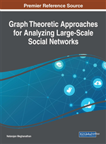 Graph Theoretic Approaches for Analyzing Large-Scale Social Networks