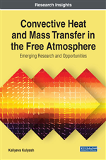 Convective Heat and Mass Transfer in the Free Atmosphere: Emerging Research and Opportunities
