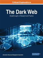 The Dark Web: Breakthroughs in Research and Practice