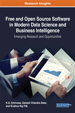 Free and Open Source Software in Modern Data Science and Business Intelligence: Emerging Research and Opportunities
