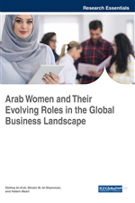 Arab Women and Their Evolving Roles in the Global Business Landscape