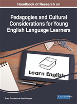 Handbook of Research on Pedagogies and Cultural Considerations for Young English Language Learners