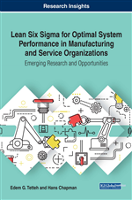 Lean Six Sigma for Optimal System Performance in Manufacturing and Service Organizations: Emerging Research and Opportunities