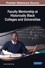 Building Positive Mentoring Experiences for Black Male Faculty at a Historically Black College and University