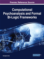 Further Formalization Attempts of Matte Blanco's Theory, of Other Psychoanalytic Ideas, and Their Possible Applications to Informatics