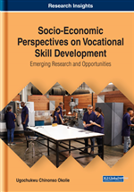 Socio-Economic Perspectives on Vocational Skill Development: Emerging Research and Opportunities