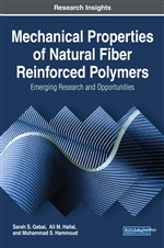 Mechanical Properties of Natural Fiber Reinforced Polymers: Emerging Research and Opportunities