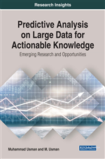 Predictive Analysis on Large Data for Actionable Knowledge: Emerging Research and Opportunities