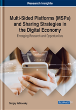 Multi-Sided Platforms (MSPs) and Sharing Strategies in the Digital Economy: Emerging Research and Opportunities