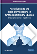 Narratives and the Role of Philosophy in Cross-Disciplinary Studies: Emerging Research and Opportunities